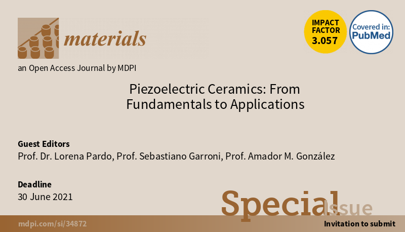 30th June 2021: FINAL Deadline for submission to Special Issue at Materials MDPI