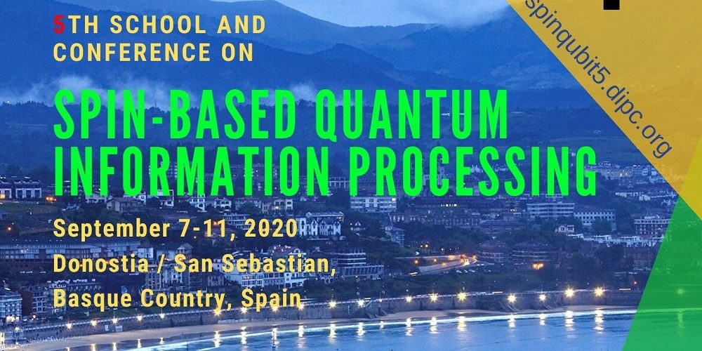 5th School & Conference: «Spin-based Quantum Information Processing»
